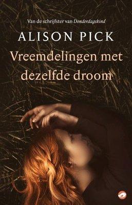 Vreemdeling met dezelfde droom - Alison Pick