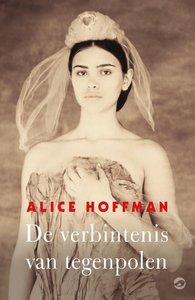 De verbintenis van tegenpolen - Alice Hoffman